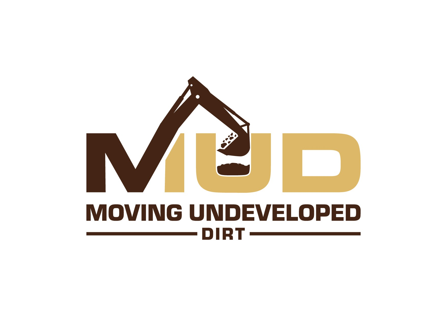"""We need a cool logo for our dirt development company called """"MUD"""""""