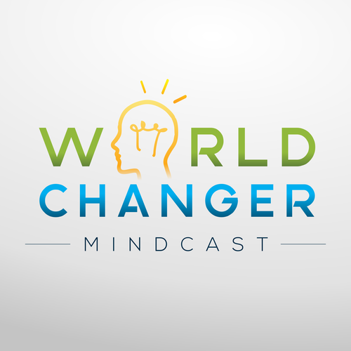 World Changer Mindcast