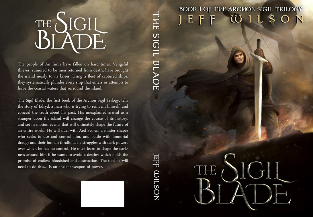 The Archon Sigil Trilogy: Book 1:The Sigil Blade, by Jeff Wilson