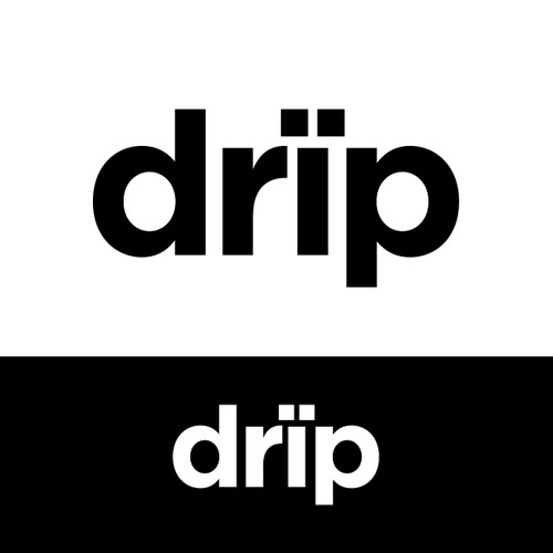 "create a unique look that represents ""DRIP"" and more work will come"