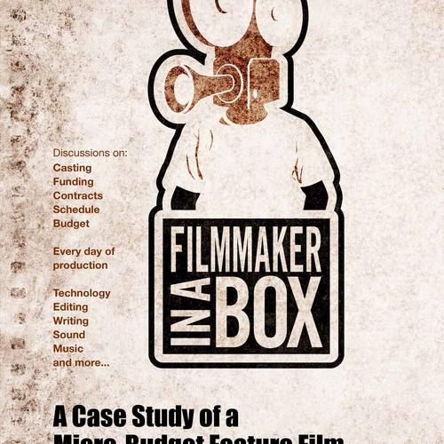Filmmaker in a Box: A Case Study of a Micro-Budget Feature Film