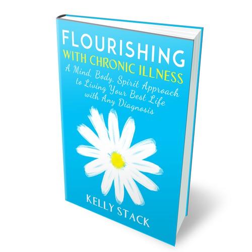 Create an inspiring cover to help people FLOURISH with Chronic Illness!