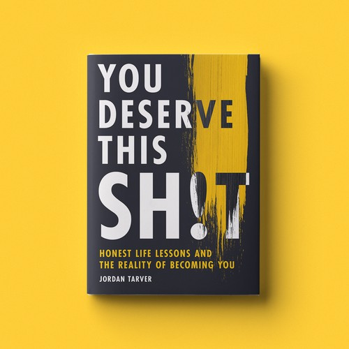 You Deserve This Shit