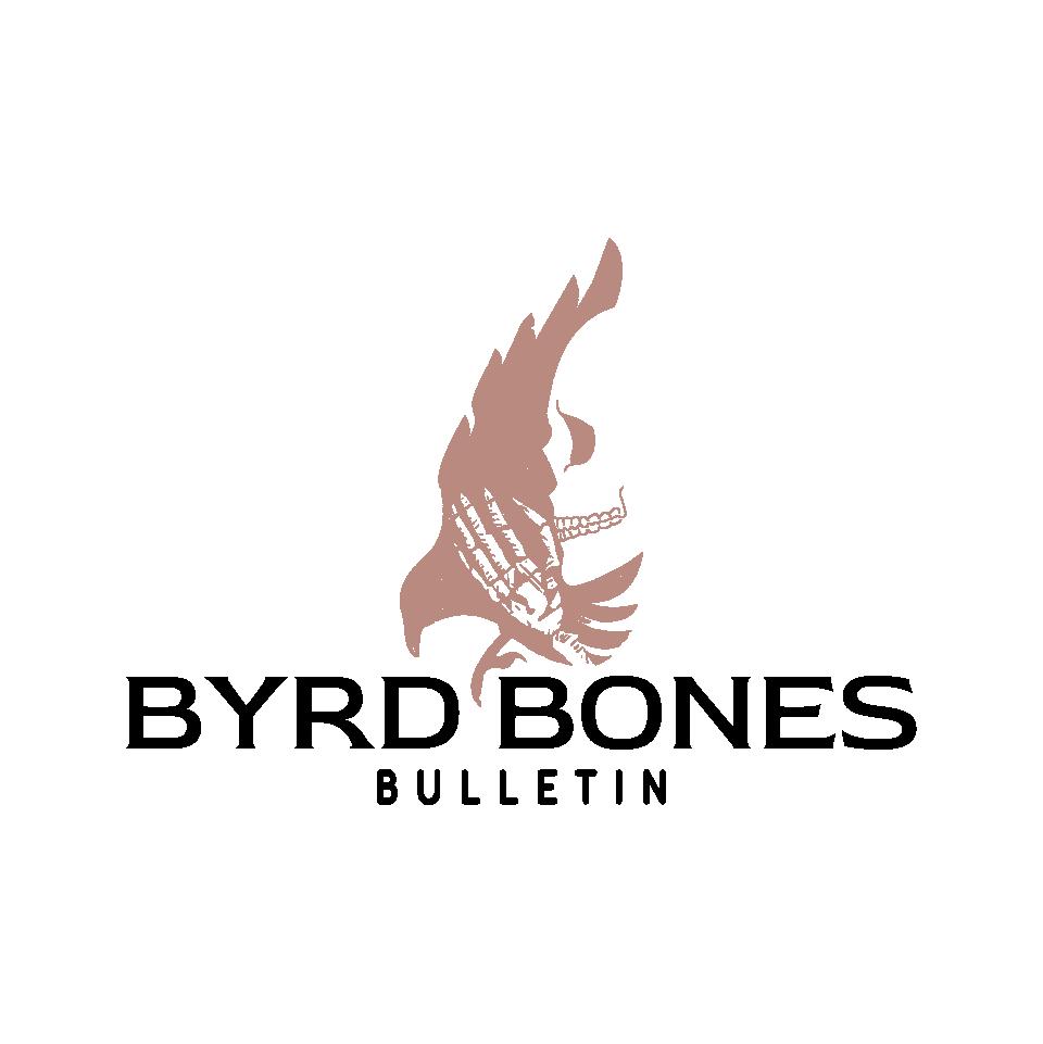 Byrd Bones is a vintage T company featuring skeletons/featherless birds deranged & dark - macabre