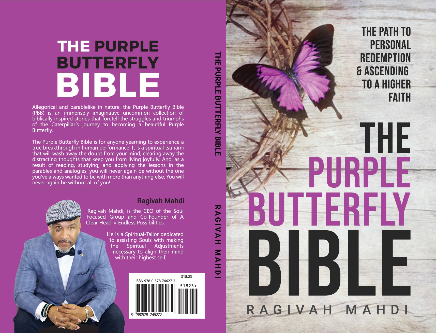 The Purple Butterfly Bible; The Path to Personal Redemption
