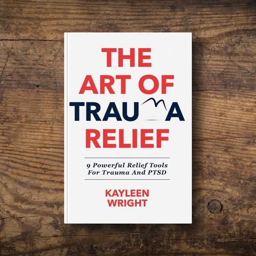 The Art Of Trauma Relief Book Cover