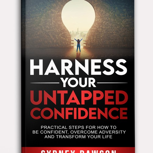 Harness your untapped confidence