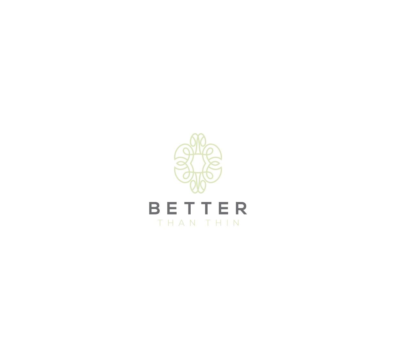 """Design logo for a cool health/wellness blog, """"betterthanthin.com"""""""