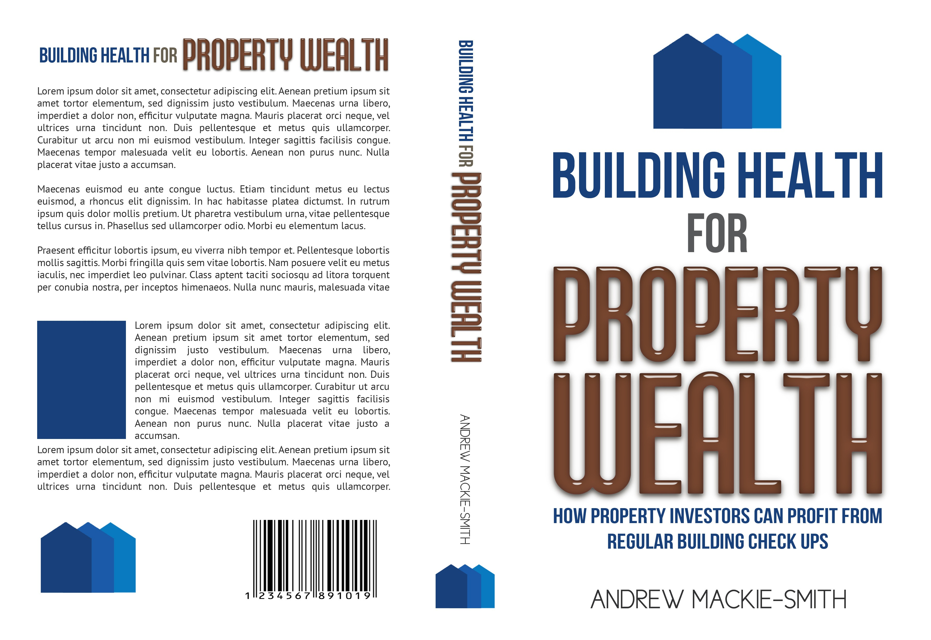 Building Health for Property Wealth