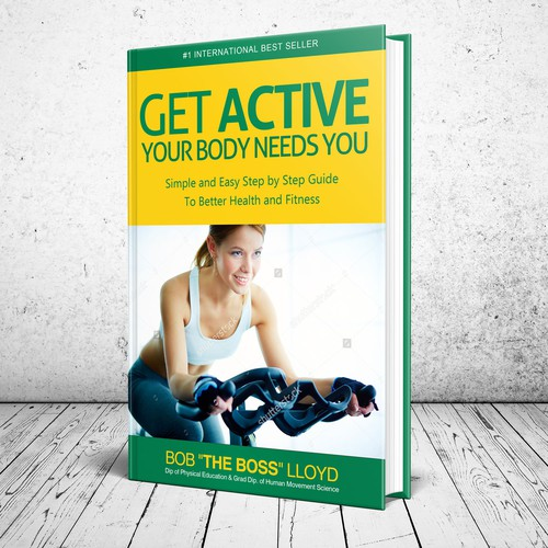 Get Active Your Body Need You