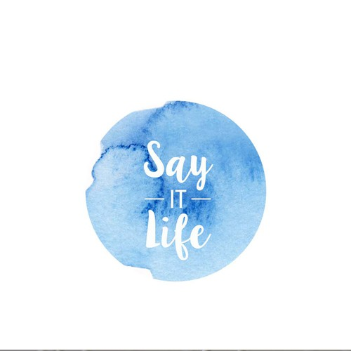 "Logo concept for ""Say IT Life"""