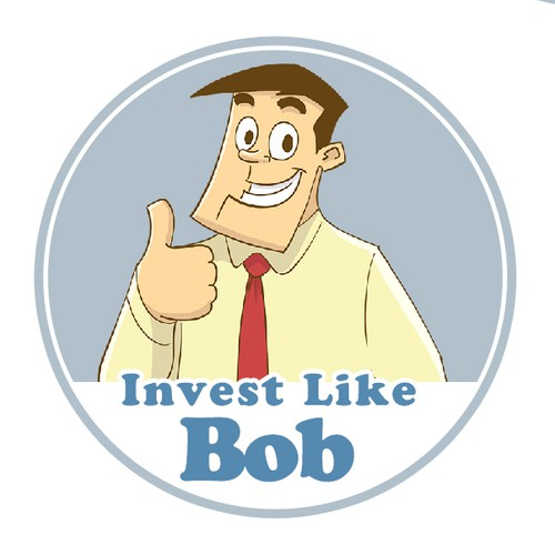 Meet Bob, he has an Idea, Invest like Bob