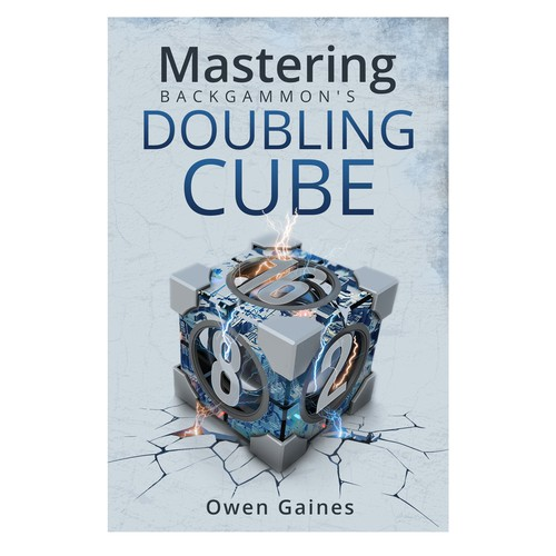 Book cover design for: Mastering backgammon's Doubling Cube