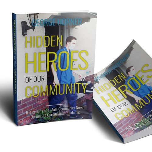 Hidden Heroes of Our Community