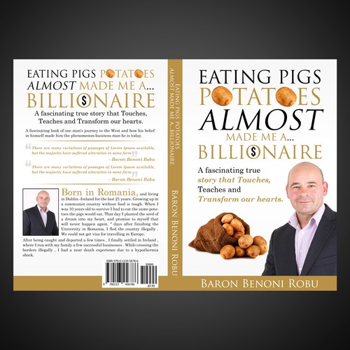 Design a book cover with the name:Eating pigs potatoes almost made me a billionaire
