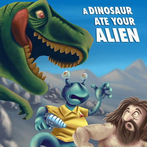 "Designing a book cover for ""A Dinosaur Ate Your Alien"""