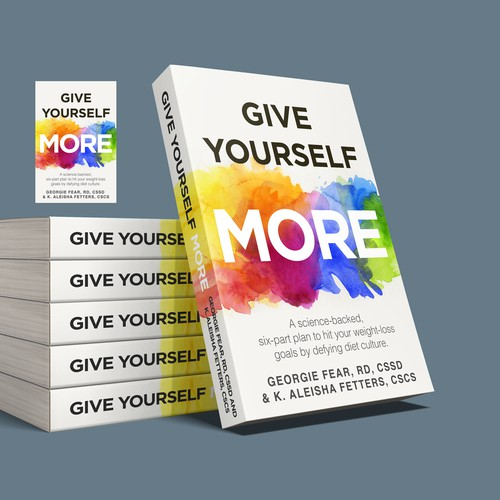Give Yourself More
