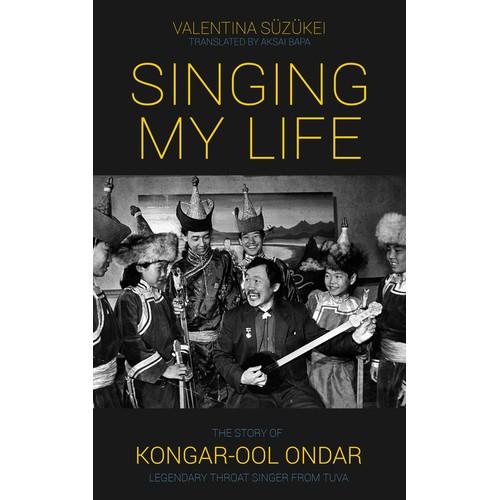 Biography of legendary Tuvan throat singer Kongar-ool Ondar ebook cover