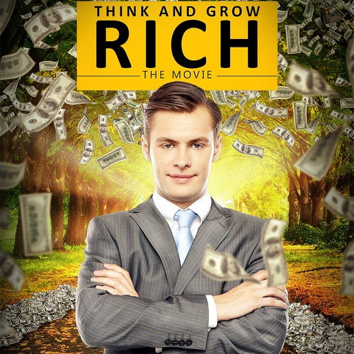 Think And Grow RICH The Movie