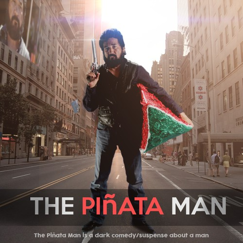 "poster for film "" The Pinata Man """