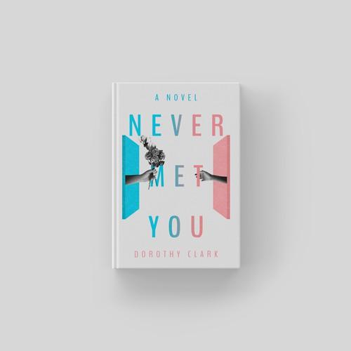 Never Met You