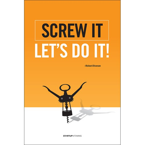 "Poster ""Screw it, let's do it"" for Startup Vitamins"