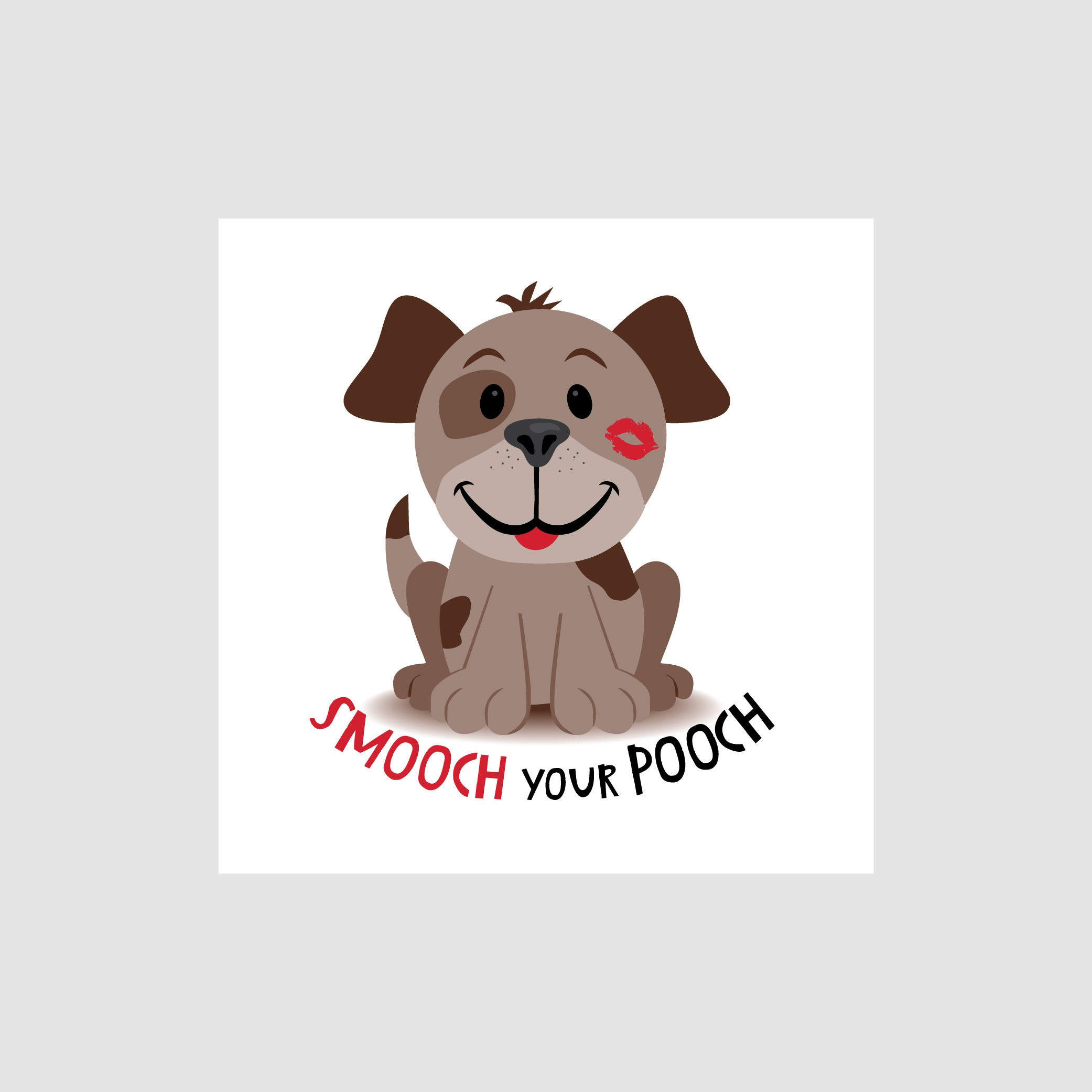 Woof: Smooch Our Pooch With Your Design!