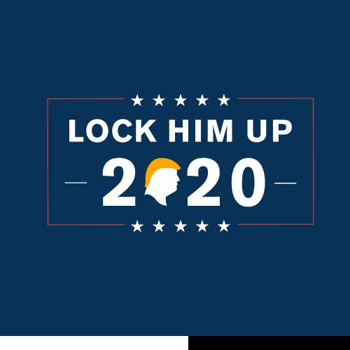 Lock Him Up 2020