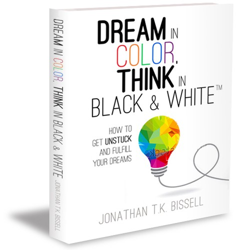 Book Cover for Dream in Color, Think in Black & White