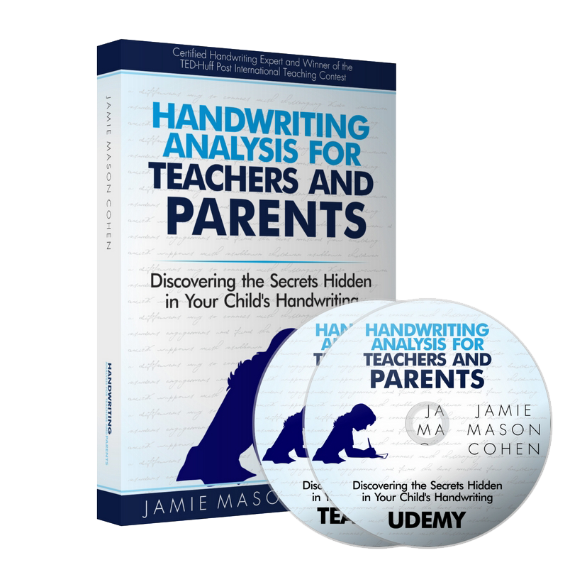 HANDWRITING ANALYSIS FOR TEACHERS AND PARENTS:  Discovering The Secrets Hidden In Your Child's Handwriting