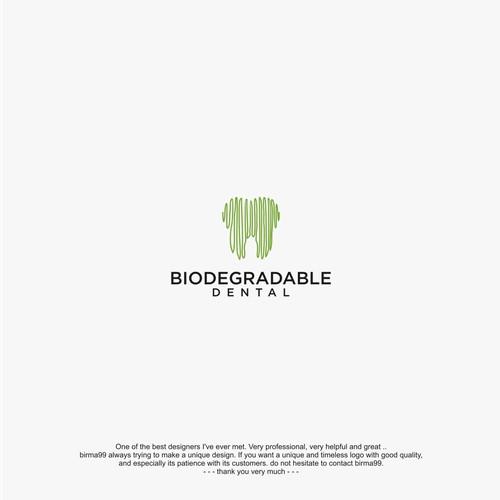 Biodegradable Dental