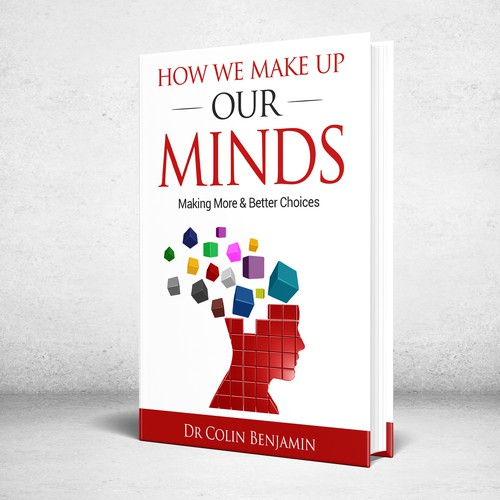How We Make Up Our Minds