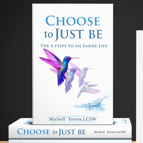 Choose to Just be