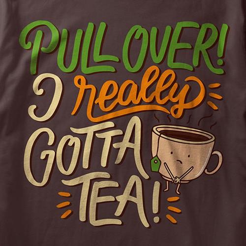 I Gotta Tea!