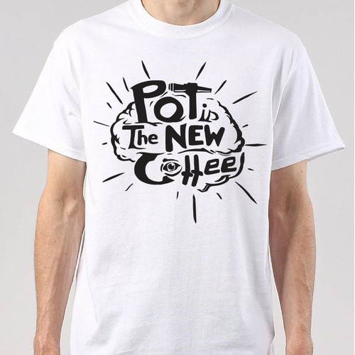 Pot is the New Coffee- T-shirt