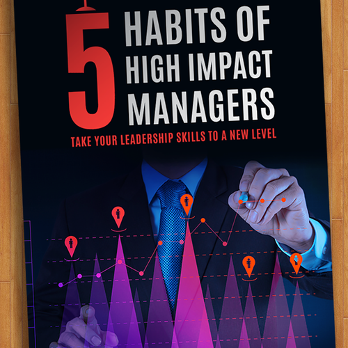 5 Habits of High Impact Mnagers