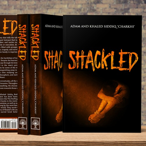 Cover for Raw, Real, Heart-Opening Story, SHACKLED