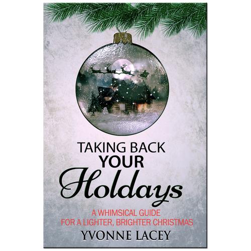 Taking Back the Holidays