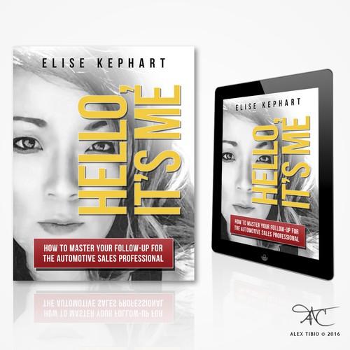 """Book cover design for Elise Kephart """"Hello, It's me"""""""