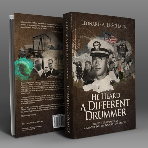 He Heard a Different Drummer - Leonard LeSchack - Book Front and Back Cover