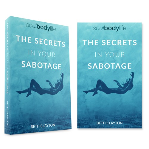 The Secretes In Your Sabotage