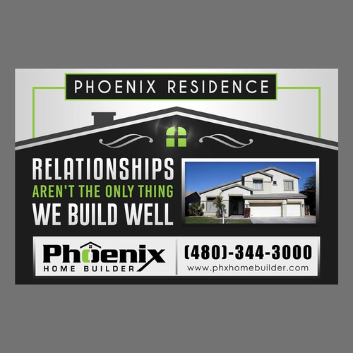 Sign for Phoenix Home Builder