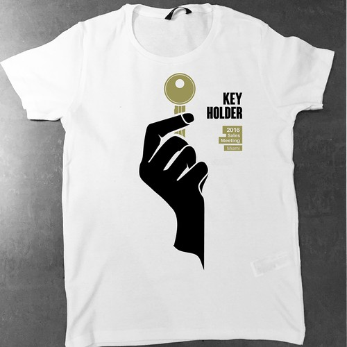 """T-shirt for """"Be the Key"""" Sales Meeting."""