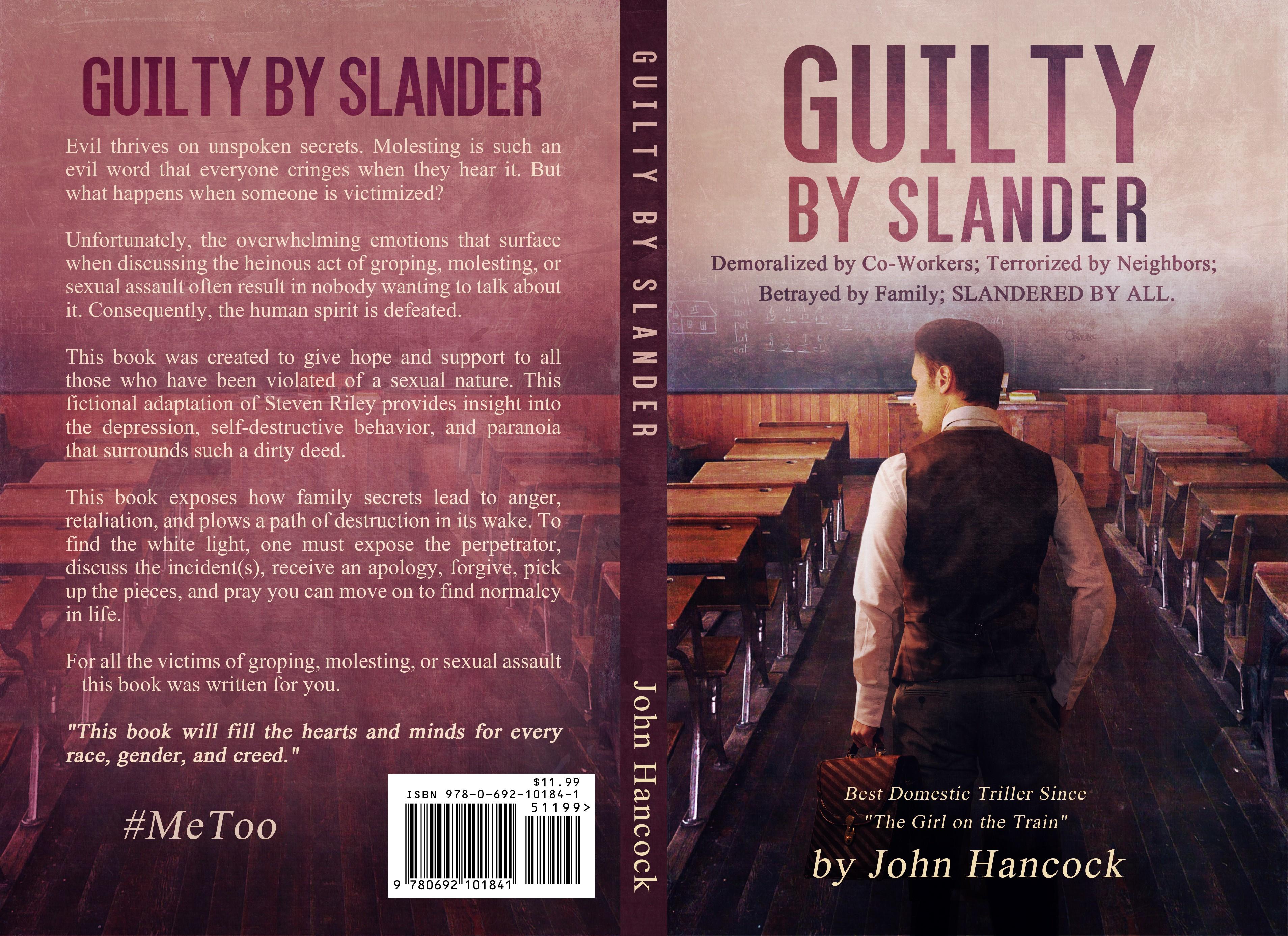 "Design a book cover for a school teacher accused/slandered as a ""Child Molester."""