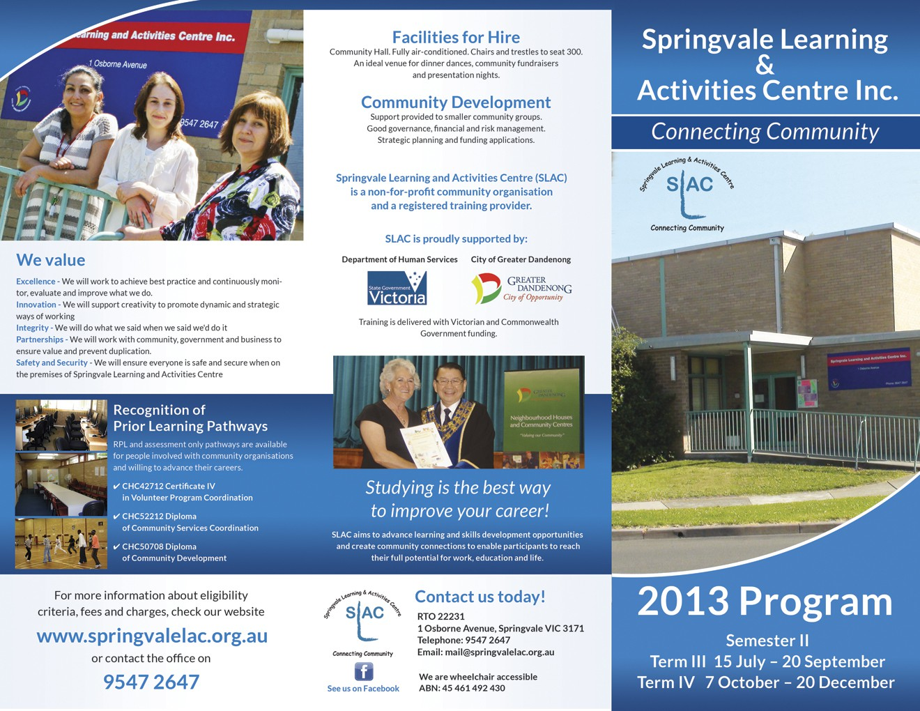 Create the next brochure design for Springvale Learning and Activities Centre