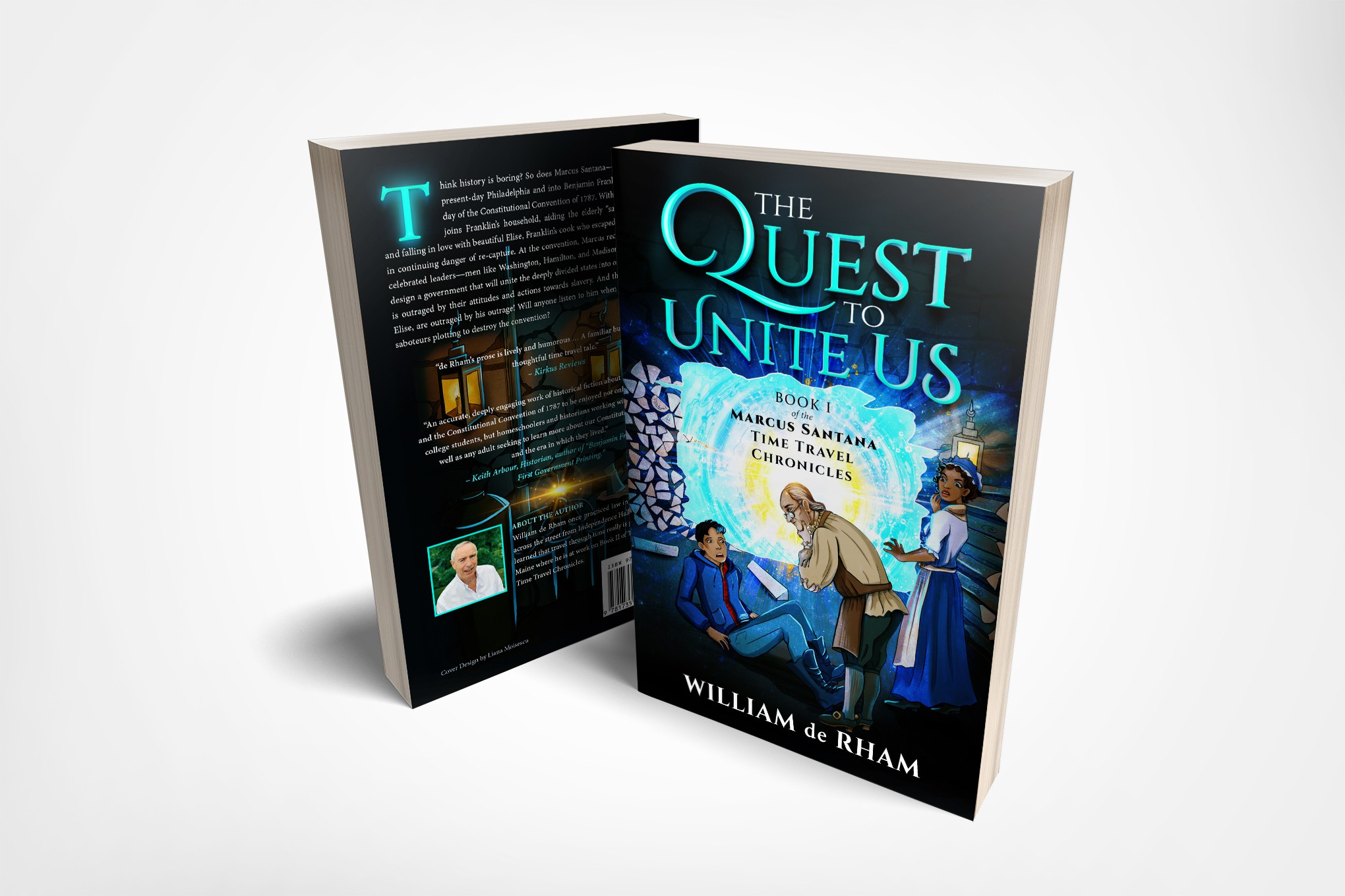 The Quest to Unite Us--Book I of the Marcus Santana Time Travel Chronicles