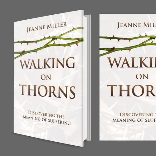 Walking on Thorns