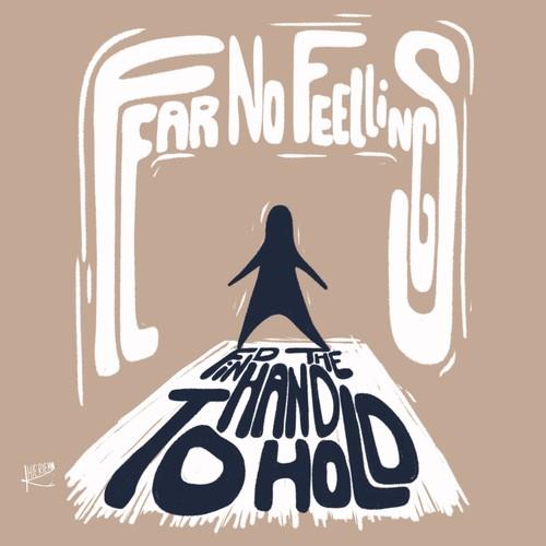 Fear no feelings