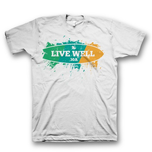 Live well t shirt design