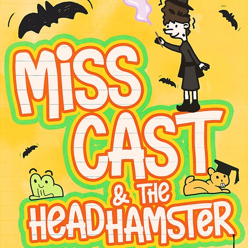 Miss Cast & the HeadHamster